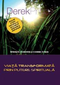 Viaţă transformată prin putere spirituală