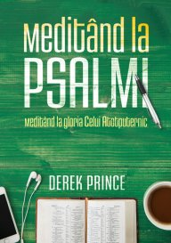 Meditând la Psalmi